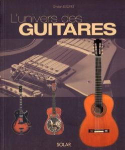 L'Univers des Guitares-Christian Séguret