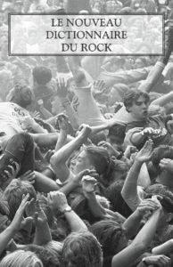 Nouveau Dictionnaire du Rock-Christian Séguret