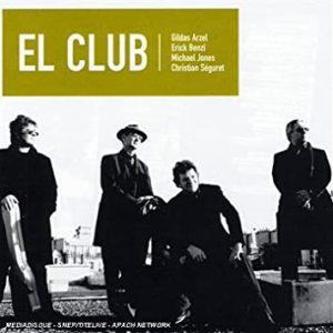 Christian Séguret-El Club-Michael Jone- Gildas Arzel-Erick Benzi-El Club-Album